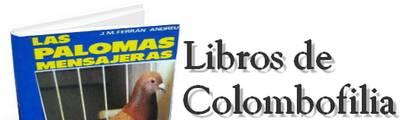Selección de libros de colombofilia y otras razas de palomas